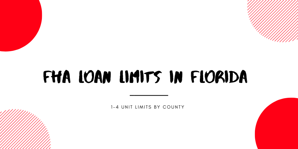 FHA Loan Limits in Florida